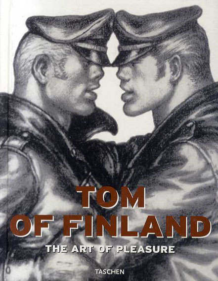 Tom of Finland: The Art of Pleasure/