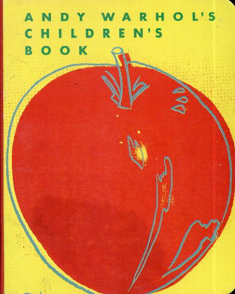 アンディ・ウォーホル Andy Warhol: Andy Warhol's Children's Book/Andy Warhol