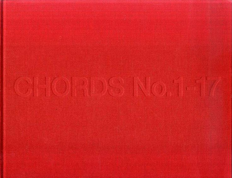 アンダース・クリサー写真集 Anders Krisar: No.s 1-17: Chords/Anders Krisar