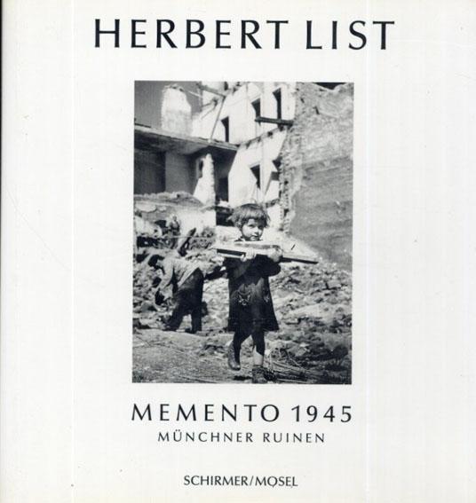 ハーバート・リスト写真集 Herbert List: Momento 1945/Herbert List