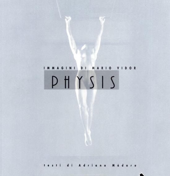 マリオ・ヴィドール写真集 Immagini di Mario Vidor Physis/Mario Vidor