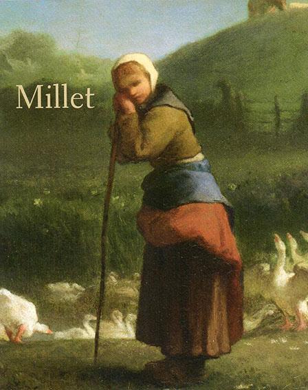 ミレー展 生誕200年 愛しきものたちへのまなざし Jean-Francois Millet/山梨県立美術館/府中市美術館/宮城県美術館