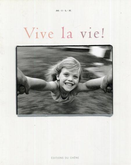 Vive la vie !/