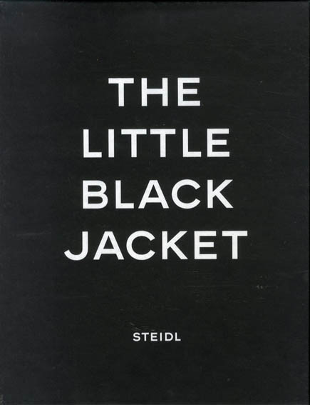 The Little Black Jacket: Chanel's Classic Revisted/Karl Lagerfeld/Carine Roitfeld