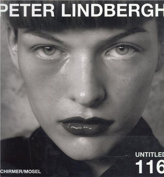 ピーター・リンドバーグ写真集 Peter Lindbergh: Untitled 116/