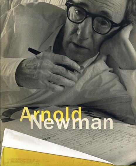アーノルド・ニューマン写真集: Arnold Newman /Philip Brookman