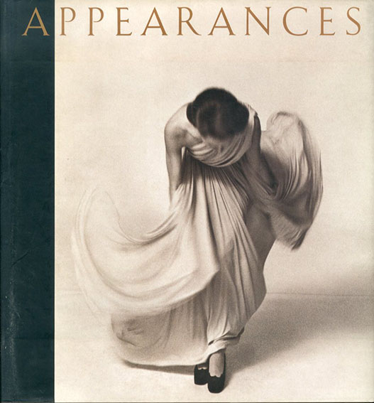 Appearances: Fashion Photography Since 1945/Martin Harrison編