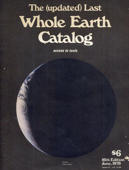 ホールアースカタログ The (updated) Last Whole Earth Catalog access to tools 16th Edition /