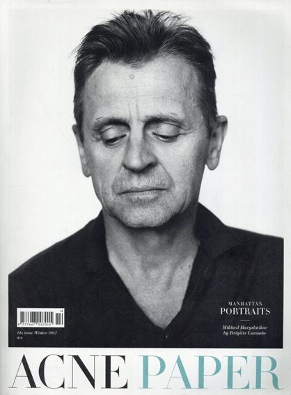 Acne Paper 14th Issue: Manhattan Portraits/