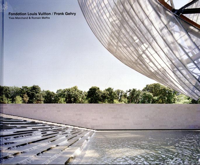 Fondation Louis Vuitton/Franck Gehry/