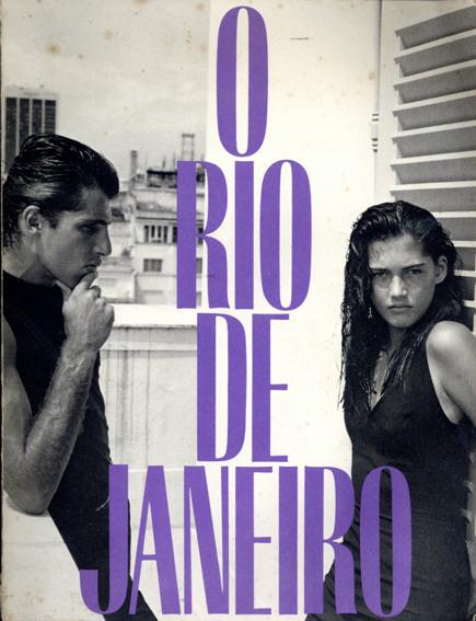 ブルース・ウェーバー写真集 Bruce Weber: O Rio de Janeiro/Bruce Weber