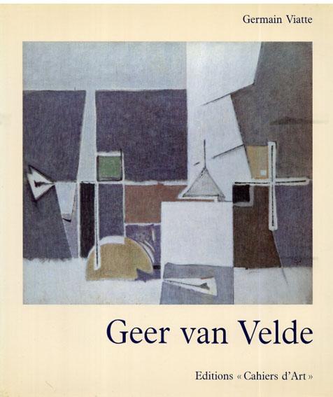 ギア・ヴァン・ヴェルデ Geer van Velde/Germain Viatte