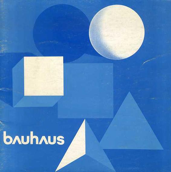バウハウス50年展 Bauhaus 50 years 別冊のみ/阿部公正 原弘デザイン