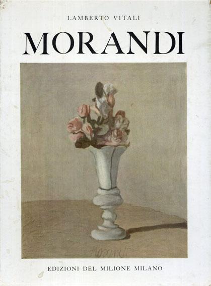 ジョルジョ・モランディ Giorgio Morandi/Francesco Arcangeli