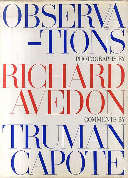 リチャード・アヴェドン写真集 Richard Avedon: Observations/Truman Capote