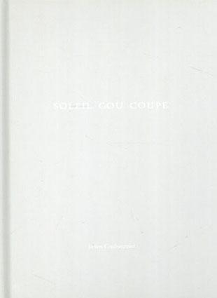 ジュリアン・クロモミエ Julien Coulommier: Soleil Cou Coupe (One Picture Book 10)/ジュリアン・クロモミエ