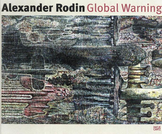アレクサンドル・ロディン Alexander Rodin: Global Warning/Jurgen Dollner/Martin Reiter/Joachim Penzel/Alexander Rodin