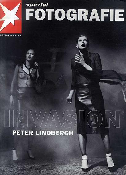 ピーター・リンドバーグ Peter Lindbergh: Invasion STERN Fotografie Portfolio 29/Peter Lindbergh