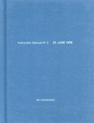 テリ・ワイフェンバック Terri Weifenbach: Instruction Manual No.3(One Picture Book4)/Terri Weifenbach