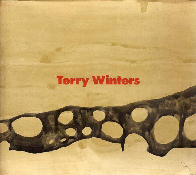 テリー・ウィンタース Terry Winters/Lisa Phillips