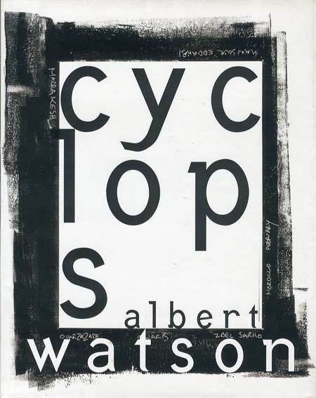 アルバート・ワトソン写真集 Cyclops/Albert Watson