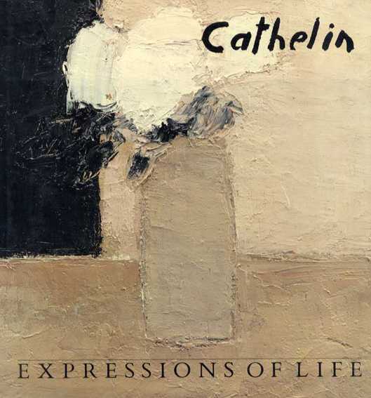 ベルナール・カトラン Cathelin: Expressions of Life/Don Buschlen