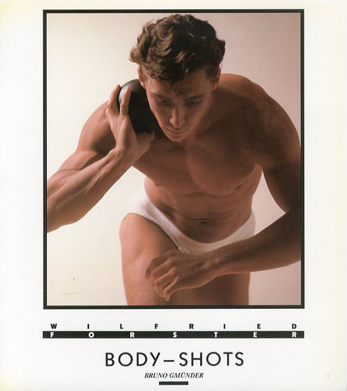 ヴィルフリート・フォースター写真集 Wilfried Forster: Body-Shots/Wilfried Forster