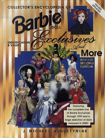 バービー人形 Collectors Encyclopedia of Barbie Doll Exclusives and More: Identification & Values/J.Michael Augustyniak