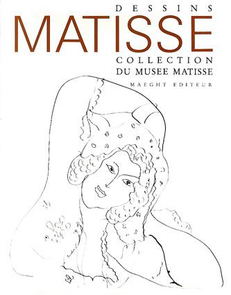 アンリ・マティス Henri Matisse: Dessins Collection du Musee Matisse/