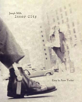 ジョセフ・ミルズ写真集 Joseph Mills: Inner City/