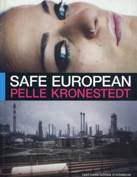 ペレ・クローネステット Pelle Kronestedt: Safe European/Lars-Goran Strombom