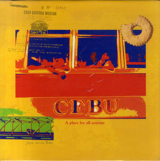 セブ Cebu: A Place for All Seasons/Joyce Garcia Dizon/Jonathan Best/Antonio Perez