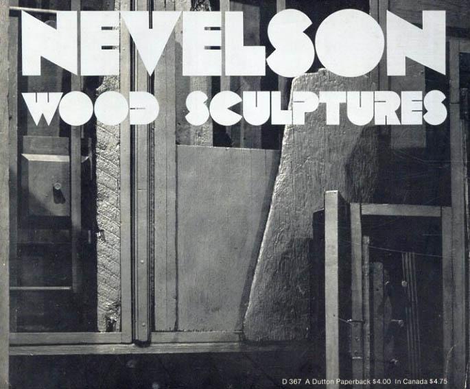 ルイーズ・ネヴェルスン Nevelson: Wood Sculptures/
