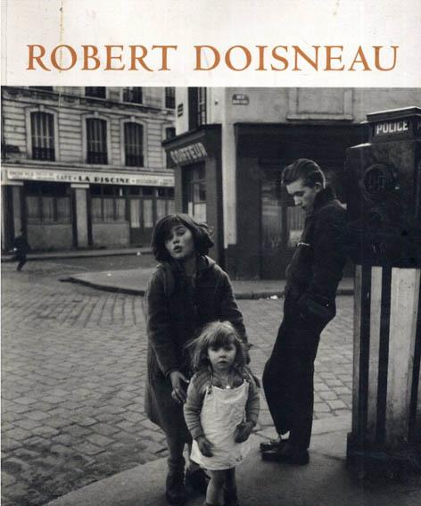 ロベール・ドアノー写真集 Robert Doisneau:  Dialegs amb la vida/