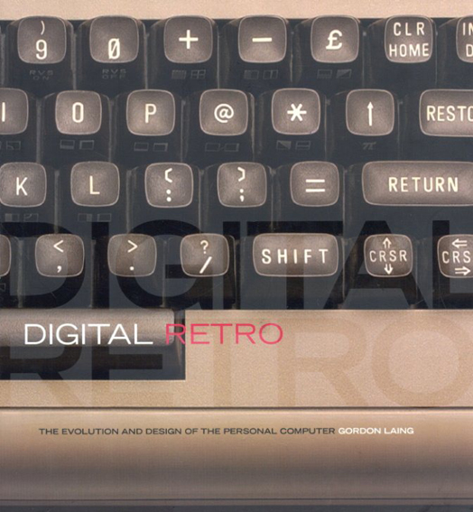 Digital Retro/Gordon Laing著 森美樹訳