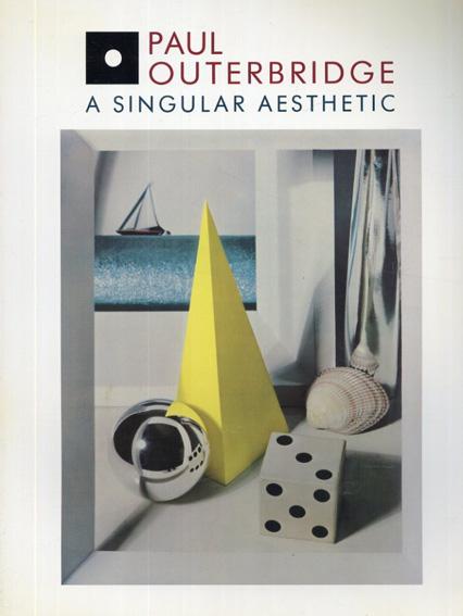 ポール・アウターブリッジ Paul Outerbridge: A Singular Aesthetic/