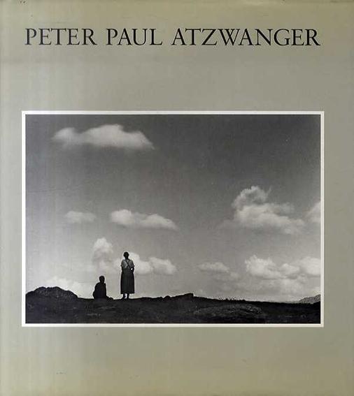 Peter Paul Atzwanger 1888-1974 Photographien/