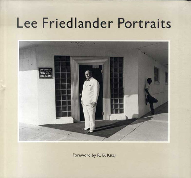 リー・フリードランダー写真集 Lee Friedlander: Portraits/Lee Friedlander R. B. Kitaj編