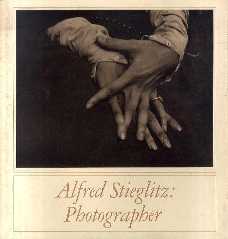 アルフレッド・スティーグリッツ Alfred Stieglitz: Photographer/