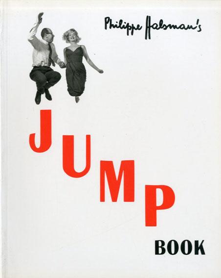 フィリップ・ハルスマン Philippe Halsman's Jump Book/Philippe Halsman