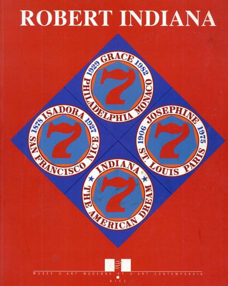 ロバート・インディアナ Robert Indiana: Retrospective 1958-1998/Joachim Pissarro/ Helene Depotte