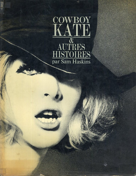 サム・ハスキンス写真集 Sam Haskins: Cowboy Kate et Autres Histoires/Sam Haskins