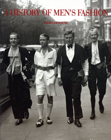 A History Of Men's Fashion/
