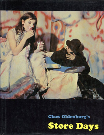 クレス・オルデンバーグ Claes Oldenburg's Store Days/クレス・オルデンバーグ