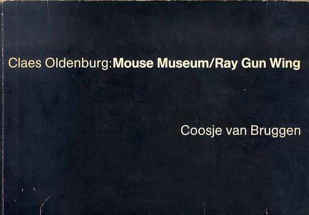 クレス・オルデンバーグ Claes Oldenburg: Mouse Museum Ray Gun Wing/