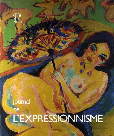 Jounal de L'Expressionnisme/Wolf Dieter Dube