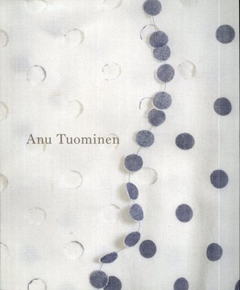 アヌ・トゥオミネン Anu Tuominen/