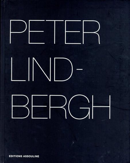 ピーター・リンドバーグ写真集 Peter Lindbergh/Peter Lindbergh