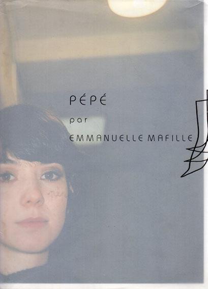 エマニュエル・マフィーユ PEPE par Emmanuelle Mafille/