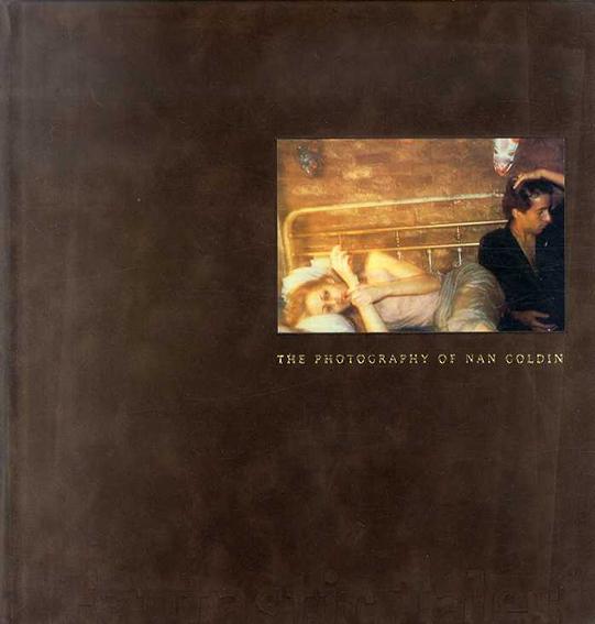 ナン・ゴールディン写真集 Fantastic Tales: Photography of Nan Goldin/Nan Goldin写 Jonathan Weinberg